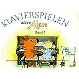 Klavierspielen mit der Maus, Bd.1: Spiel ohne Noten