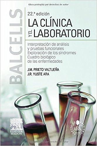 Balcells. La clínica y el laboratorio + StudentConsult en español 22 ed. © 2015