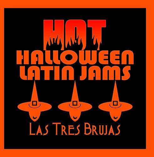 Hot Halloween Latin Jams -