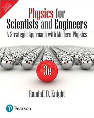 Physics for Scientists and Engineers :A Strategic Approach with Modern Physics (3rd Edition)