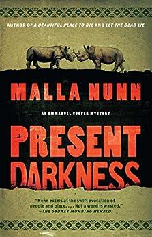 Present Darkness: A Novel (Detective Emmanuel Cooper Book 4) by [Nunn, Malla]
