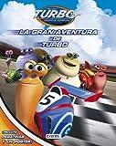 img - for La gran aventura de Turbo book / textbook / text book