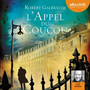 L'Appel du coucou (Cormoran Strike 1) Audiobook