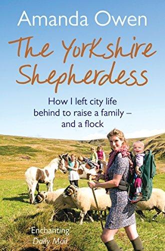 The Yorkshire Shepherdess by Amanda Owen (2015-05-01)