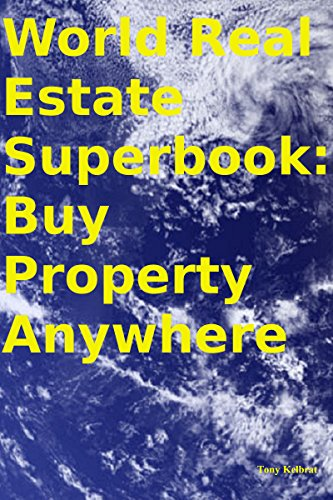 World Real Estate Superbook: Buy Property Anywhere