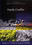 img - for [Family Conflict: Managing the Unexpected] (By: Heather E. Canary) [published: July, 2013] book / textbook / text book