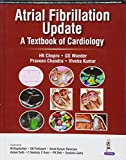img - for Atrial Fibrillation Update: A Textbook of Cardiology book / textbook / text book