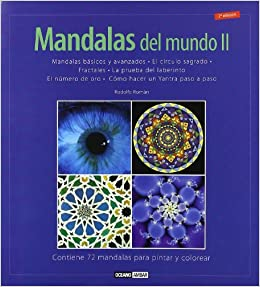 Mandalas Del Mundo Ilustrados Spanish Edition Rodolfo Roman