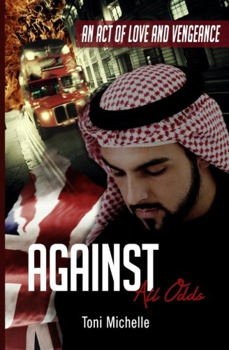 Against All Odds: An Act Of Love And Vengeance ebook