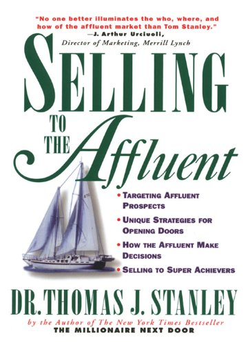 Selling to the Affluent (English Edition)
