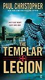 The Templar Legion, Paul Christopher, 0451233581