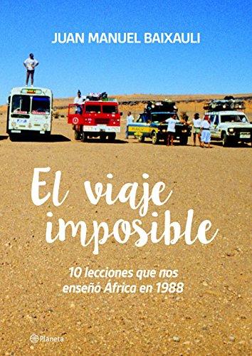 Descargar Libro El Viaje Imposible Juan Manuel Baixauli