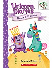 The Goblin Princess: Branches Book (Unicorn Diaries #4) (4)
