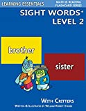 Sight Words Plus Level 2: Sight Words Flash Cards with Critters (Learning Essentials Math & Reading Flashcards)