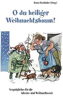 Bayerische Weihnachtssprüche.Weihnachten Lieben Und Leben Bayerische Weihnachtsgedichte Und