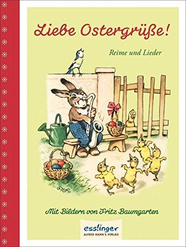 Liebe Ostergrüße!: Reime und Lieder