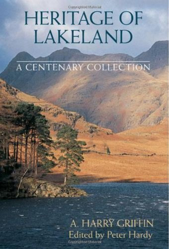 Heritage of Lakeland: A Centenary Collection by Arthur Harry Griffin - Lakeland Mall The