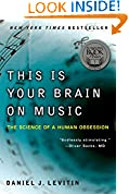 #7: This Is Your Brain on Music: The Science of a Human Obsession