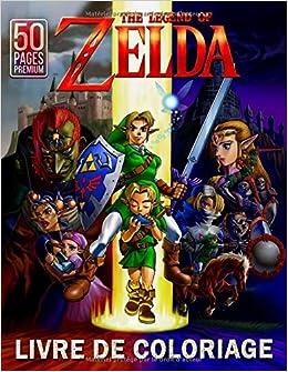 The Legend Of Zelda Livre De Coloriage Grand Cadeau De Livre De Coloriage Pour Garcons Et Filles 4 12 Ans Amazon Fr M Pfeifer Sabine Livres