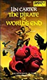 The Pirate of World's End (Gondwane Epic, Book 5 )