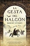 La gesta del halcón (Novela Historica (roca)) (Spanish Edition)