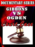 united commerce group - Gibbons VS Ogden (Documentary Series)