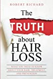 The TRUTH about Hair Loss: What You Need to Know