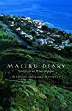 Malibu Diary: Notes From An Urban Refugee (Environmental Arts and Humanities Series)