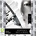 Heaven's Net is Wide Audiobook by Lian Hearn Narrated by Paul English