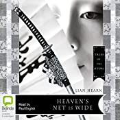 Heaven's Net is Wide | Lian Hearn