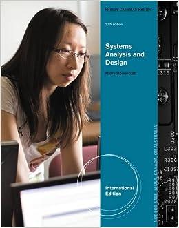 Systems Analysis And Design Shelly Cashman Rosenblatt Harry J 9781285192482 Amazon Com Books