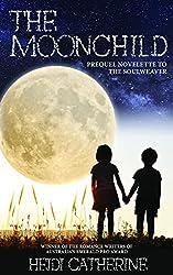 The Moonchild: Prequel Novelette to The Soulweaver Series