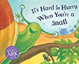 It's Hard to Hurry When You're a Snail, Dorothy M. Stewart, 0745961509