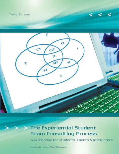 The Experiential Student Team Consulting Process: A Guidebook for Students, Clients, & Instructors