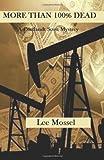 More Than 100% Dead, Lee Mossel, 1497484944