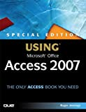 Special Edition Using Microsoft Office Access 2007, Roger Jennings, 0789735970