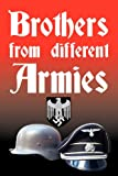 Brothers from Different Armies, Ian Searle, 1742842240