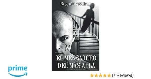 Amazon.com: El mensajero del Más Allá: Novela adulta paranormal de misterio, intriga, asesinatos, suspense, amor, secretos y drama (Spanish Edition) ...