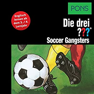 Soccer Gangsters Hörbuch
