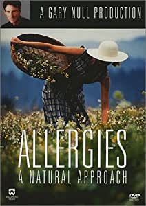 Allergies - A Natural Approach with Gary Null