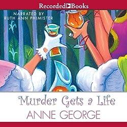 Murder Gets a Life
