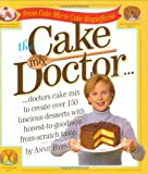 The Cake Mix Doctor, Anne Byrn, 0761117903