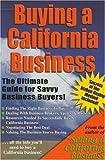 Buying a California Business, Peter Siegel, 0976198517