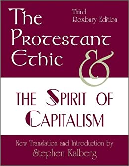 The Protestant Ethic and the Spirit of Capitalism, Third