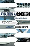 Aviation Acronyms (Pilots Recipe for Success Series)