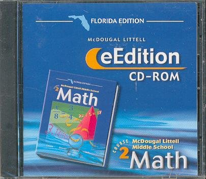 McDougal Littell Middle School Math Florida: eEdition CD-ROM Course 2 2004 by MCDOUGAL LITTEL