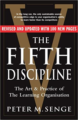 the fifth discipline the art and practice of the learning organization second edition amazoncouk peter m senge 9781905211203 books