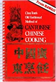 Cantonese Chinese Cooking, Clara T. Tom, 0930492056