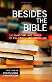 Besides the Bible, Dan Gibson and Jordan Green, 0830856102