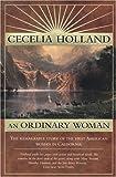 An Ordinary Woman, Cecelia Holland, 0312865287